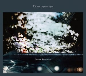 [Mini Album] TK from Ling tosite sigure – Secret Sensation [AAC/256K/ZIP][2016.03.02]