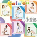 i☆Ris – Goin'on [Single]