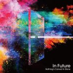 Nothing's Carved In Stone – In Futures [Single]