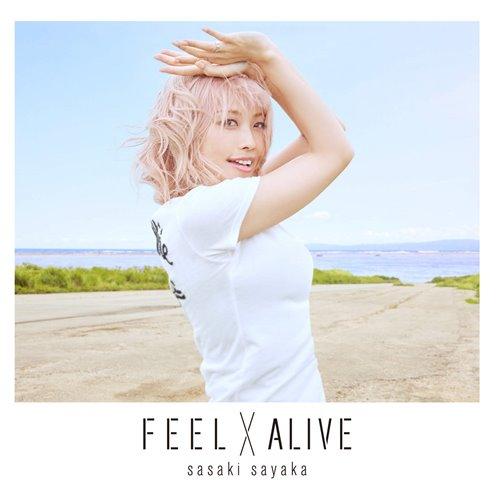 Sayaka Sasaki – FEEL×ALIVE