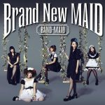 BAND MAID – Brand New MAID [Album]