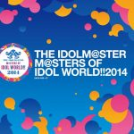 [Concert] THE iDOLM@STER M@STERS OF IDOL WORLD!! 2014 [BD][720p][x264][AAC][2014.10.22]