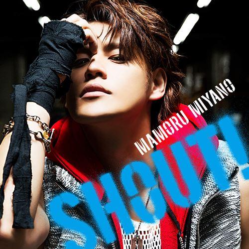 Mamoru Miyano – SHOUT!