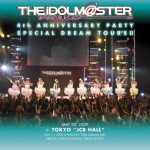 [Concert] THE IDOLM@STER 4th ANNIVERSARY PARTY SPECIAL DREAM TOUR'S!! [BD][1080p][x264][AAC][2009.10.02]