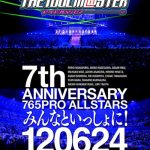 [Concert] THE IDOLM@STER 7th ANNIVERSARY 765PRO ALLSTARS Minna to Issho!! [BD][1080p][x264][AAC][2012.11.28]