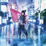 Ayana Taketatsu – Miss.Revolutionist [Single]