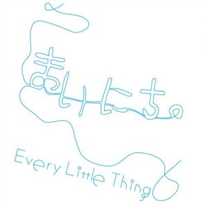 Every Little Thing – Mainichi. [Single]
