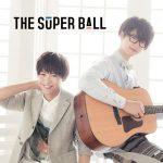 The Super Ball – Tomodachi Metre [Single]