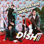DISH// – HIGH-VOLTAGE DANCER [Single]