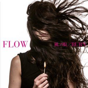 "[Single] FLOW – Kaze no Uta / BURN ""Tales of Zestiria the X"" Opening Theme [MP3/320K/RAR][2016.08.23]"