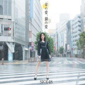 SKE48 – Kin no Ai, Gin no Ai [Single]