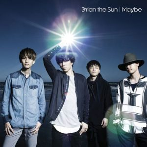 "[Single] Brian the Sun – Maybe ""Amaama to Inazuma"" Ending Theme [Hi-Res/FLAC/ZIP][2016.09.07]"