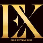 EXILE – EXTREME BEST [Album]