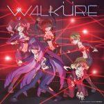 Macross Δ Walküre – Walküre Trap! [Album]