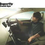 Superfly – Good-bye [Album]