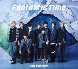Hey! Say! JUMP – Fantastic Time [Single]