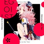 [Digital Single] EGOIST – Welcome to the *fam [MP3/320K/ZIP][2016.11.23]