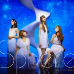 Sphere – My Only Place [Single]