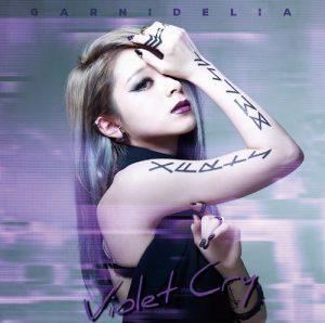[Album] GARNiDELiA – Violet Cry [FLAC/ZIP][2016.12.14]