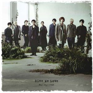 Hey! Say! JUMP – Give Me Love [Single]