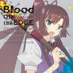 "[Single] Kishida Kyoudan & THE Akeboshi Rockets – Blood on the EDGE ""Strike The Blood II OVA"" Theme Song [MP3/320K/ZIP][2016.12.21]"