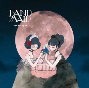 BAND-MAID® – Just Bring it [Album]