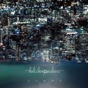 Hello Sleepwalkers – Shin Sekai [Mini Album]