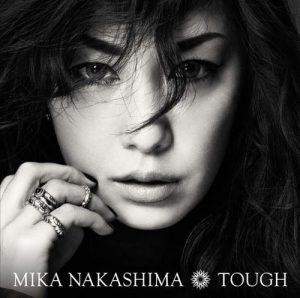 [Album] Mika Nakashima – TOUGH [AAC/256K/ZIP][2017.03.22]