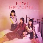 TOKYO GIRLS' STYLE – predawn / Don't give it up [Single]