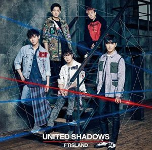 FTISLAND – UNITED SHADOWS [Album]