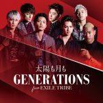 [Single] GENERATIONS from EXILE TRIBE – Taiyou mo Tsuki mo [MP3/320K/ZIP][2017.04.12]