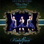 [Concert] Kalafina LIVE THE BEST 2015 -Blue Day- at Nippon Budokan [BD][720p][x264][AAC][2015.07.15]