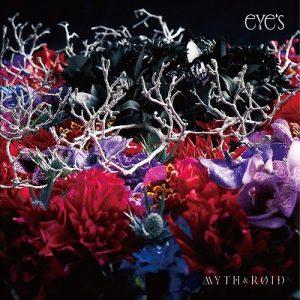 [Album] MYTH & ROID – eYe's [MP3/320K/ZIP][2017.04.26]