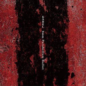 9mm Parabellum Bullet – Babel [Single]