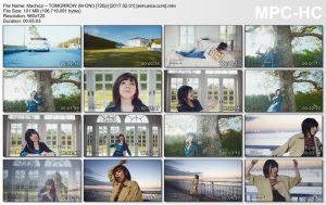 [PV] Machico – TOMORROW [HDTV][720p][x264][AAC][2017.02.01]
