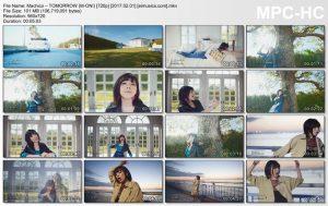 [PV] Machico – TOMORROW [HDTV][720p][x264][AAC][2017.02.01]