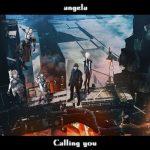 "[Digital Single] angela – Calling you ""BLAME!"" Theme Song [MP3/320K/ZIP][2017.05.20]"