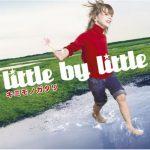 "[Single] little by little – Kimi Monogatari ""Naruto Shippuden"" 3rd Ending Theme [MP3/320K/RAR][2007.12.05]"