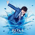 Daisuke Ono – ROSA Blue Ocean [Single]