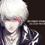 MY FIRST STORY – ALL LEAD TRACKS [Mini Album]