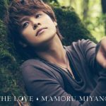 Mamoru Miyano – The Love [Album]