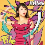 Pile – Kizuna Hero [Single]
