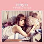 [Album] May'n – PEACE of SMILE [MP3/320K/ZIP][2017.10.18]