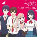 "[Digital Single] Roys – Can't you say ""Koi to Uso"" Ending Theme [MP3/320K/ZIP][2017.09.13]"