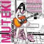 Seiko Oomori – MUTEKI [Album]