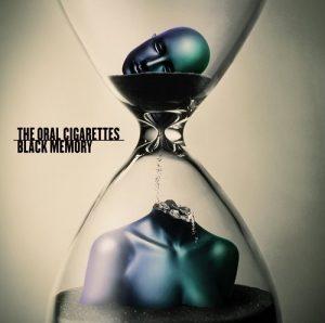 THE ORAL CIGARETTES – Black Memory [Single]