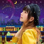 Yui Makino – Weekend Rendez-vous / What A Beautiful World [Single]