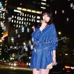 [Single] Megumi Nakajima – Saturday Night Question [MP3/320K/ZIP][2017.10.25]