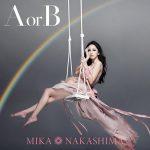 Mika Nakashima – A or B [Single]