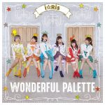 i☆Ris – WONDERFUL PALETTE [Album]